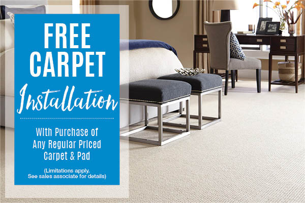 Free carpet installation with purchase of any regular priced carpet and pad!  Limitations apply.  See sales associate for details.)
