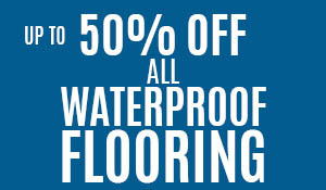 Life happens. Our waterproof flooring is made to handle it!  Up to 50% off all waterproof flooring plus 18 months 0% interest financing w.a.c. see store for details.