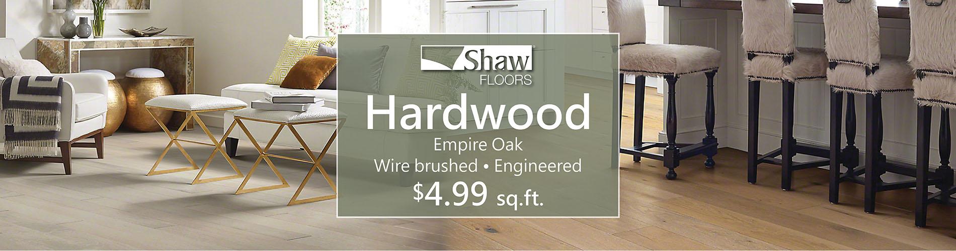 Shaw Hardwood - Empire Oak - Wire-Brushed * Engineered - $4.99 sq.ft.