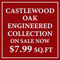 National Flooring Extravaganza Sale going on now! Shaw Castlewood Oak Engineered Collection on sale for only $7.99 sq.ft. - Only at Fine Floorz in Walnut Creek, California!